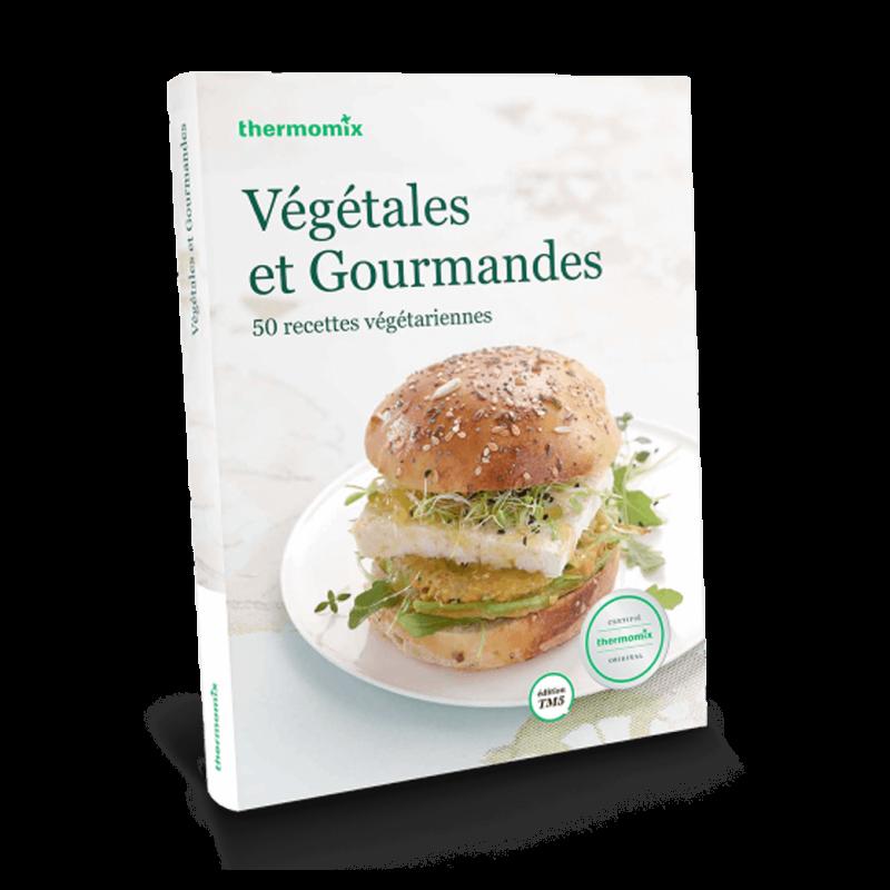 """Livre """"Végétales et gourmandes TM5"""""""